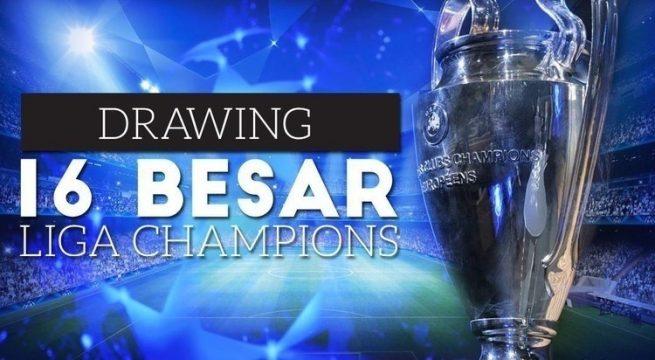 hasil drawing 16 besar liga champion 2017