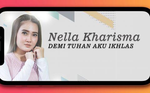 Nella Kharisma Demi Tuhan Aku Ikhlas mp3