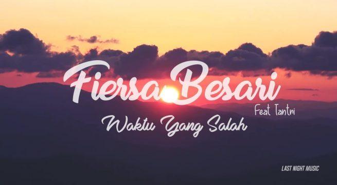 Download Lagu Fiersa Besari feat Tantri Waktu Yang Salah MP3