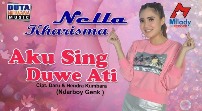 Download Lagu Nella Kharisma Aku Sing Duwe Mp3