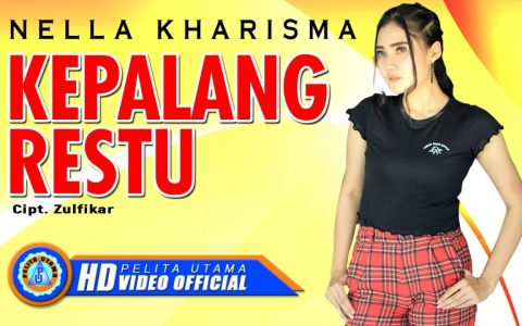 Download Lagu Nella Kharisma Kepalang Restu Mp3
