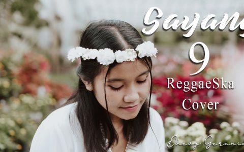 Download Lagu Dhevy Geranium Sayang 9 Reggae Mp3