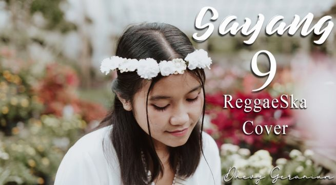 Download Lagu Dhevy Geranium Sayang 9 Reggae Mp3
