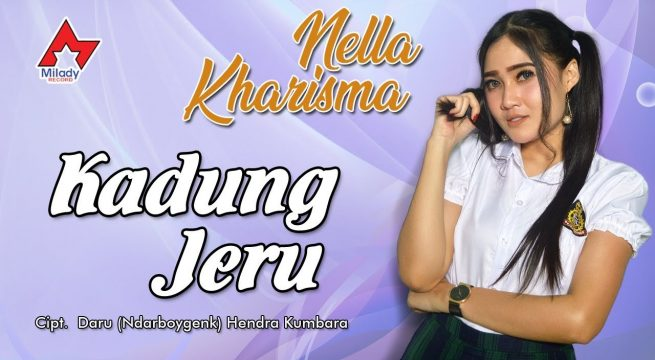 Download Lagu Nella Kharisma Kadung Jeru Mp3