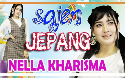 Download Lagu Nella Kharisma Sajen Jepang Mp3