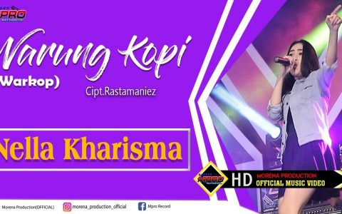 Download Lagu Nella Kharisma Warung Kopi Mp3