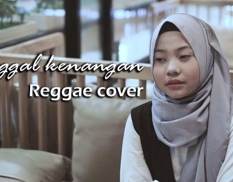 Download Lagu Tinggal Kenangan Reggae Cover by Jovita Aurel Mp3